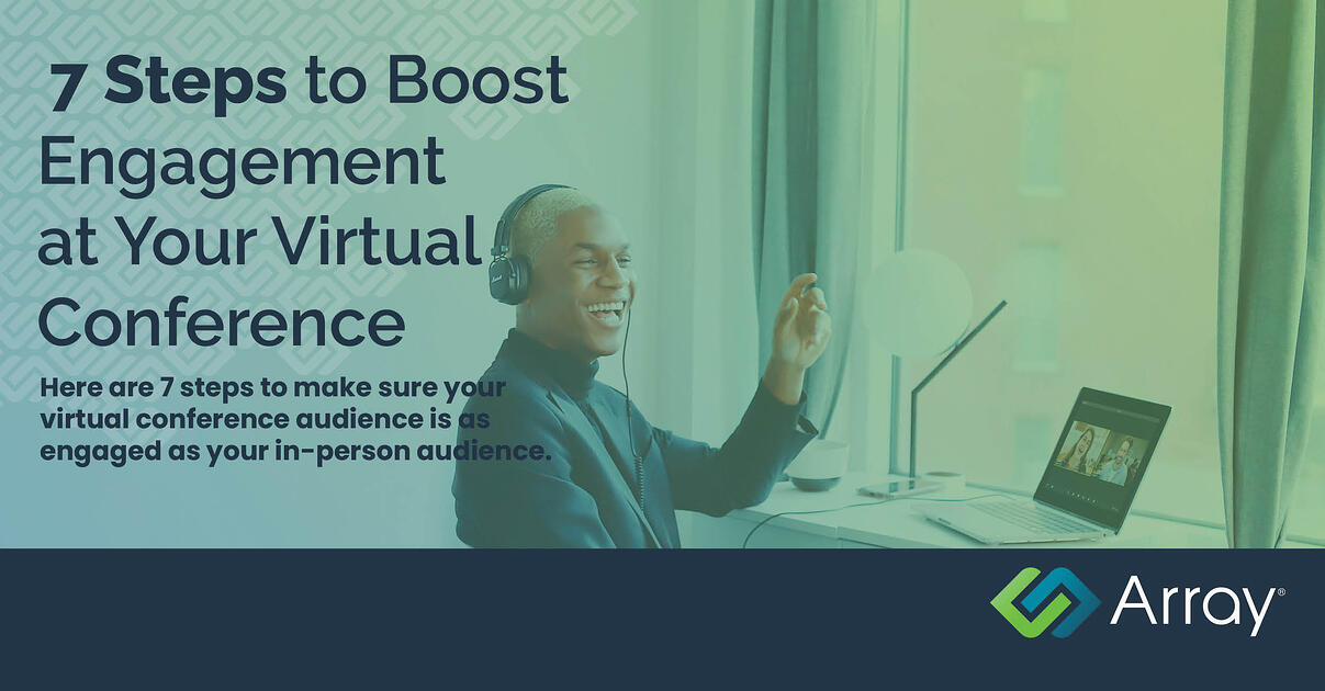 7 ways to boost engagement at your virtual conference, with participant enjoying virtual conference